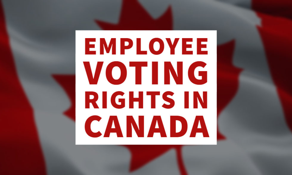 Employee Voting Rights in Canada